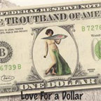 Love for a Dollar